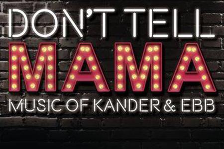 Don't Tell Mama.