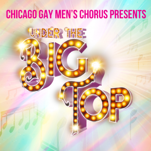 Under the Big Top @ Athenaeum Theatre | Chicago | Illinois | United States